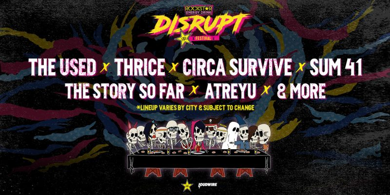 The Rockstar Disrupt Festival has announced its inaugural lineup, including Thrice, The Used, Circa Survive and more.