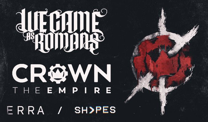 We Came as Romans will tour this spring with Crown the Empire
